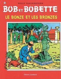 Le bonze et les bronzes. Bob et Bobette Vandersteen Willy Paperback  EUR 5.99  Meer informatie