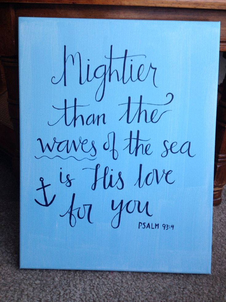 Mightier than the waves of the sea is His love for you. Anchor design. Psalm 93:4. DIY canvas painting. #canvas #painting