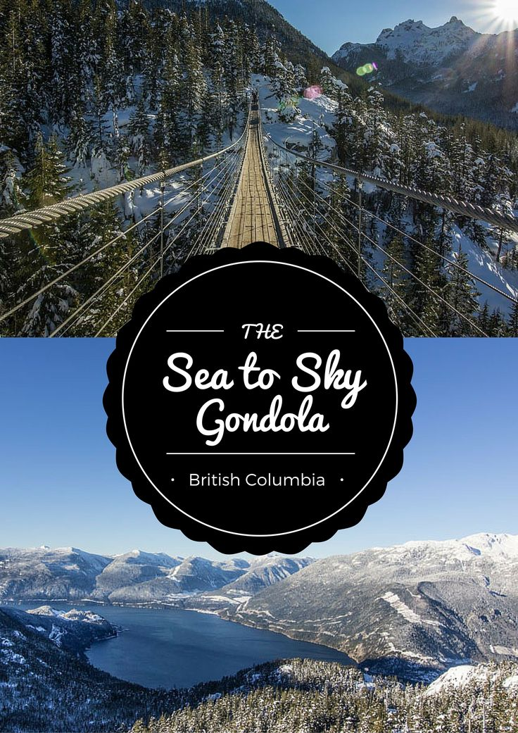 Our experience at the beautiful Sea to Sky Gondola in Squamish, British Columbia!   AGlobalStroll.com