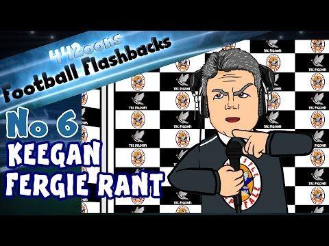 KEEGAN FERGIE RANT! Football Flashback No 6 (I Would Love It Funny Cartoon) - YouTube