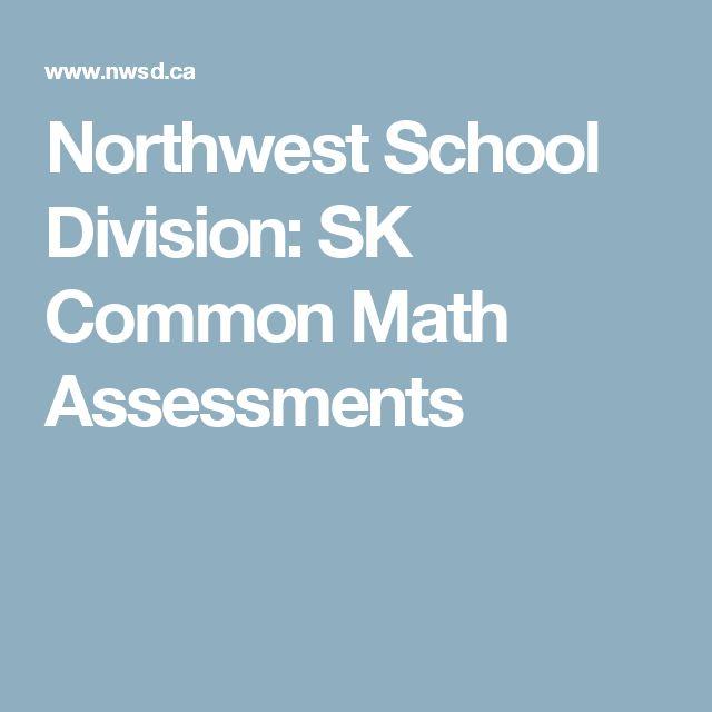 Northwest School Division: SK Common Math Assessments