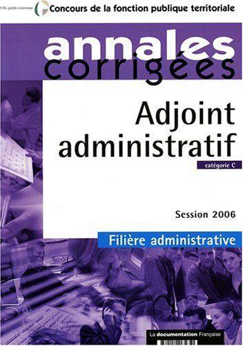 Adjoint administratif : catégorie C, le concours 2006 de Centre interdépartemental de gestion de la petite couronne de la région Ile-de-France (CIGPC) http://www.amazon.fr/dp/2110065656/ref=cm_sw_r_pi_dp_iKqfwb0DSYS4T