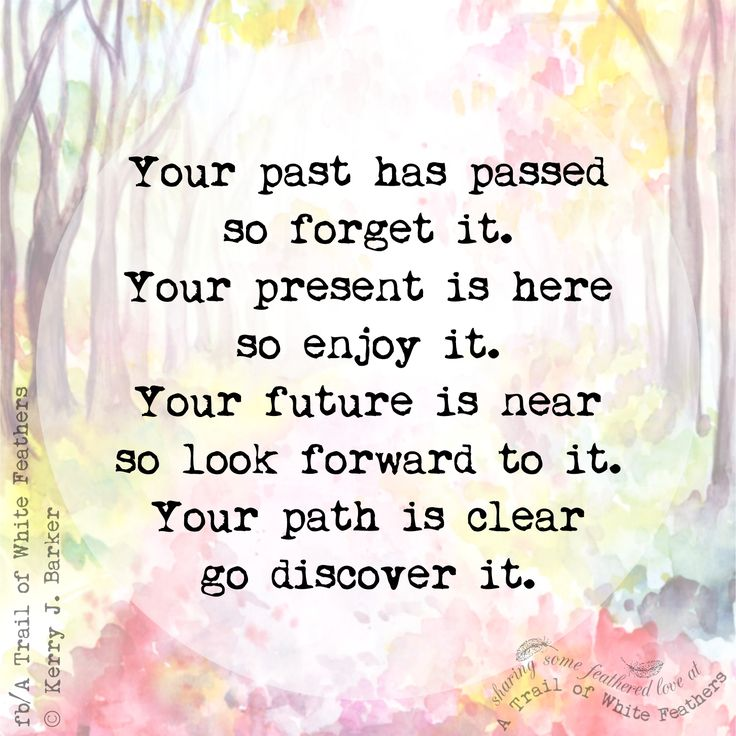 Past, Present & Future Quote - A Trail of White Feathers on Facebook #WUVIP