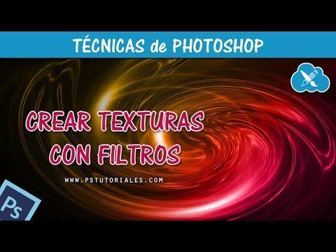 Crear texturas con filtros - Photoshop Tutorial
