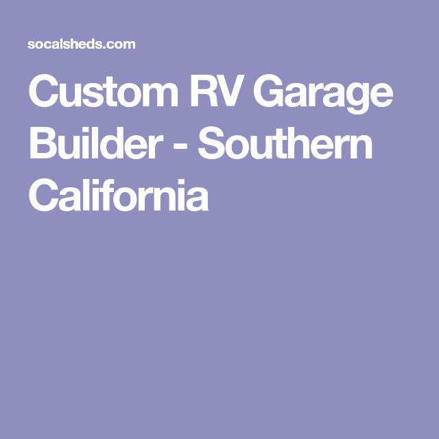 Custom RV Garage Builder - Southern California