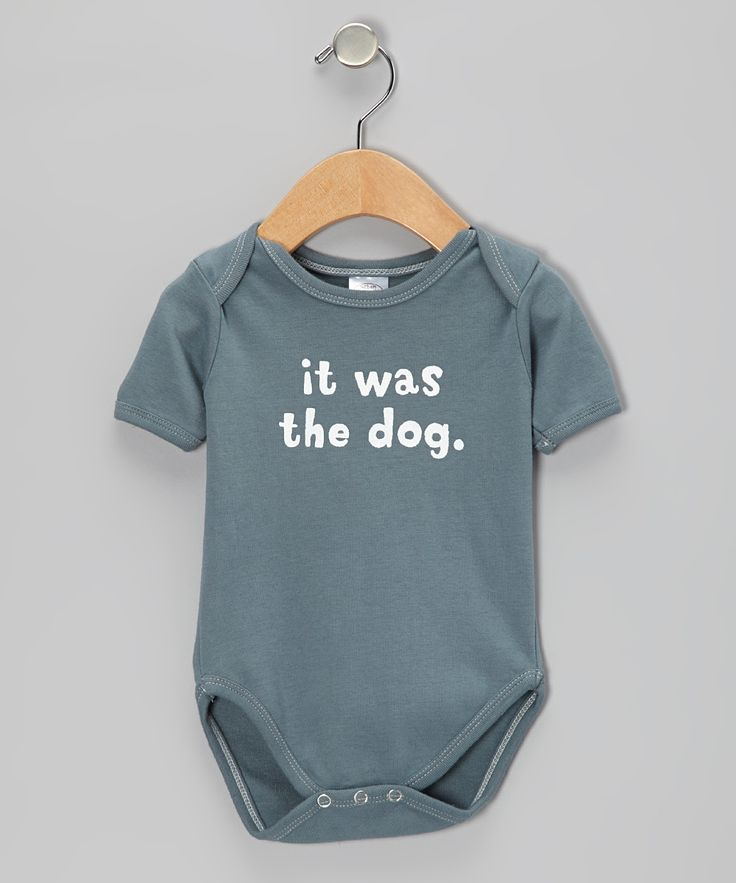 Slate 'It Was the Dog' Organic Bodysuit - Infant   Daily deals for moms, babies and kids