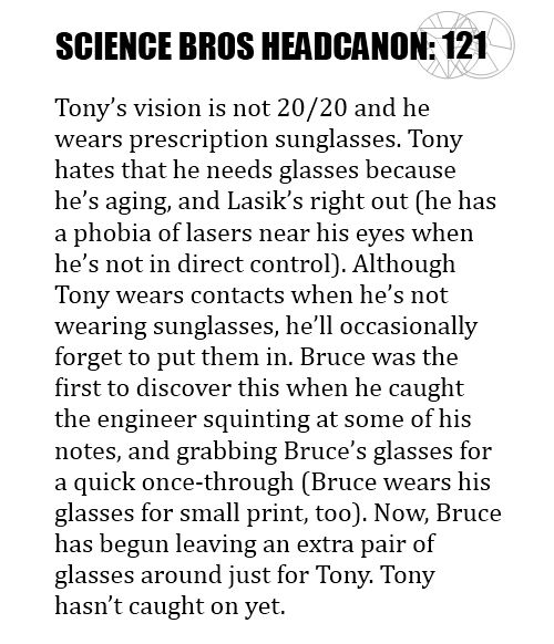 Science Bros Headcanon #121 awww (I'm with Tony on the Lasik, though....lasers in your eye? UGH!)