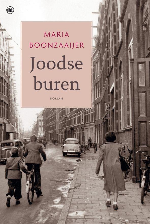 (B)(2015) Joodse buren - Maria Boonzaaijer - Eind jaren vijftig vertelt een vrouw op haar sterfbed haar dochter het geheim dat haar al sinds 1943 kwelt. Genre(s) : familieroman
