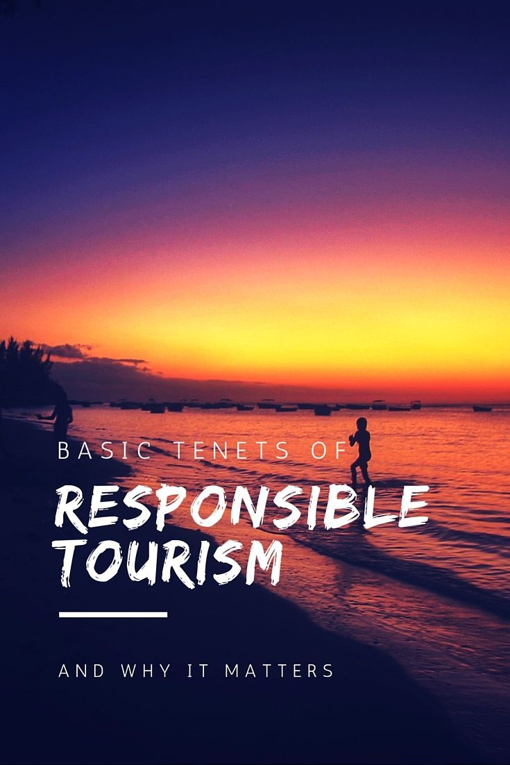 What is responsible tourism? Find out how to travel more responsibly and why it matters here!