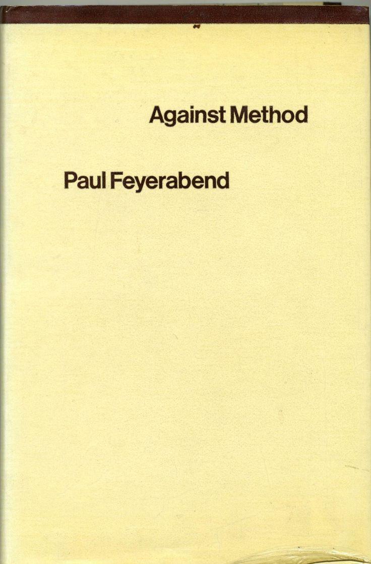 Against Method, Paul Feyerabend