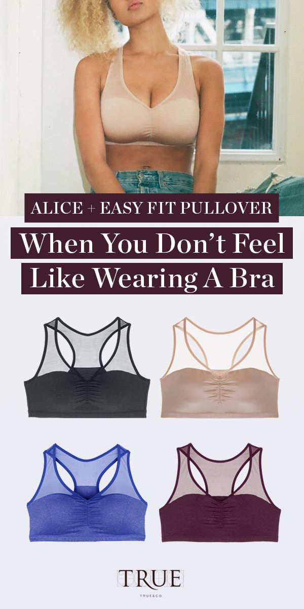 Meet your go-to travel bra. The most comfortable bra, ever, is even more comfortable. Flexible band. Softer thread. Zero scratching. Shop Alice Easy Fit Pullover now!