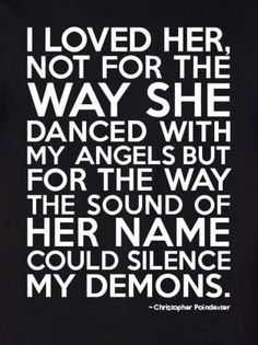 Love Quotes For Her With Demons   Google Search