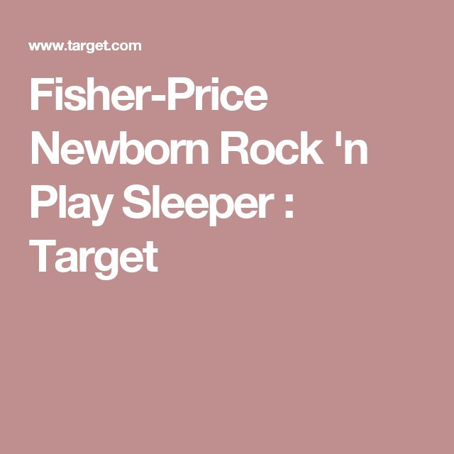 Fisher-Price Newborn Rock 'n Play Sleeper : Target