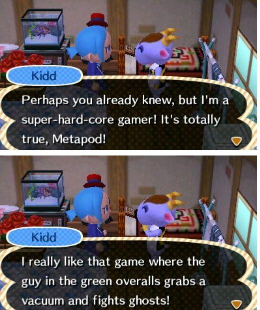 Super hardcore gamer. Luigi's mansion ref. in AC :)