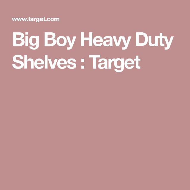 Big Boy Heavy Duty Shelves : Target