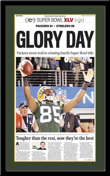 Super Bowl XLV Sports Page Headlines framed February 7, 2011 Newspaper reproduction  Featuring #85 Greg Jennings. #ThePack #GregJennings