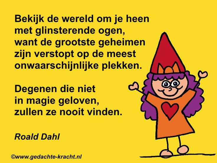 Citaten Roald Dahl : Best images about spreuken en wijsheid on pinterest