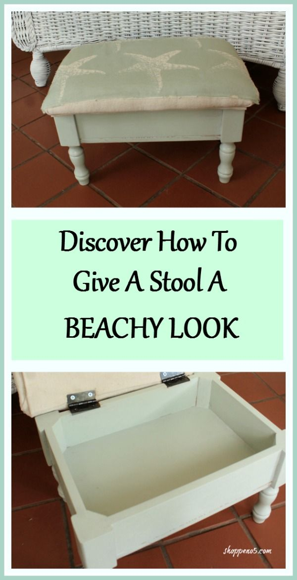 Discover How To Give A Stool A Beachy Look