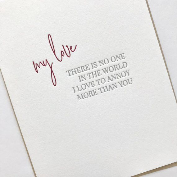 Love To Annoy Love Card Anniversary Card Letterpress Card Love Letterpress Card In 2021 Birthday Cards For Boyfriend Cards For Boyfriend Letterpress Cards