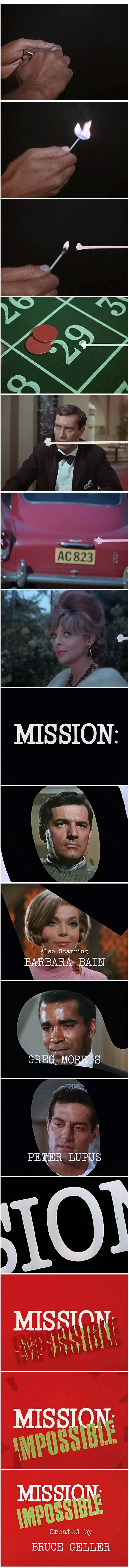 Mission Impossible - Bruce Geller, 1966-73 Loves the opening sequence and the music. Not sure if the Tom Cruise movies have really captured the essence of this show . .