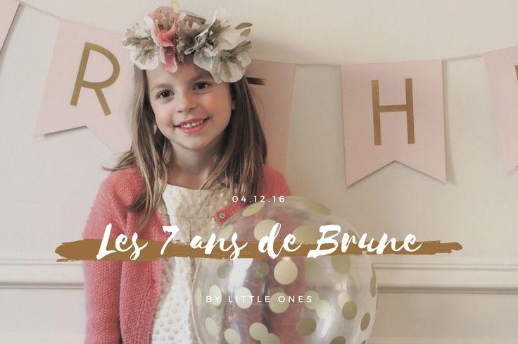 Les 7 ans de Brune ♡ 04.12.16