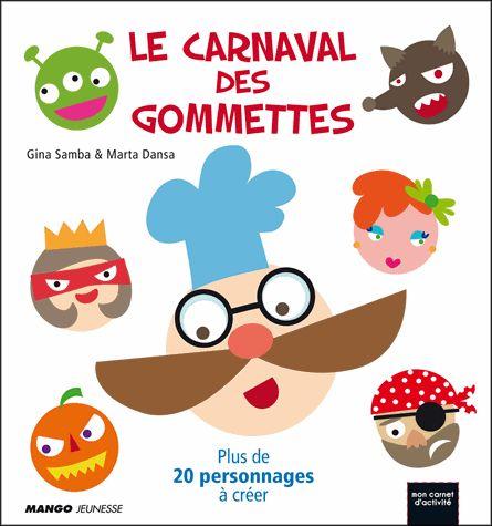 Le carnaval des gommettes - Gina Samba,Marta Dansa