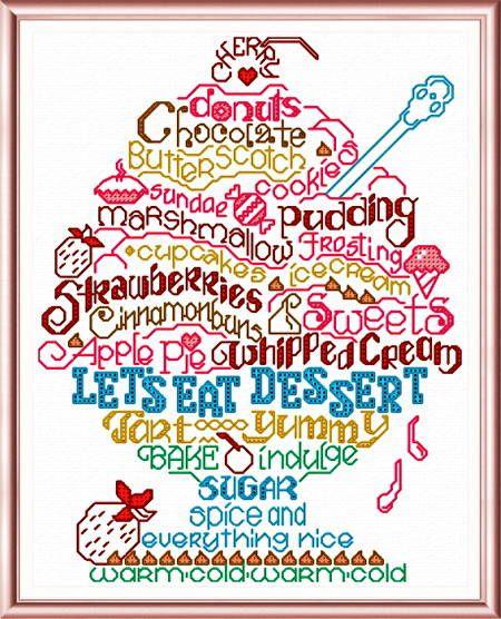 Lets Eat Dessert cross stitch pattern.