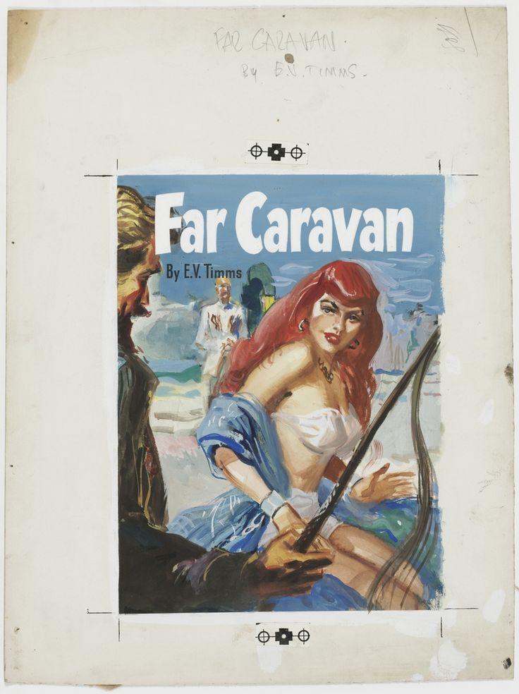 "'Far Caravan', ca.1946, cover illustration for crime story ""pulp"" published by Frank C. Johnson, Sydney."