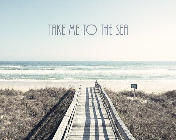 Take me to the sea. ♥ Summer quotes and images +++for more quotes about #summe... Take me to the sea. ♥ Summer quotes and images +++for more quotes about <a class=