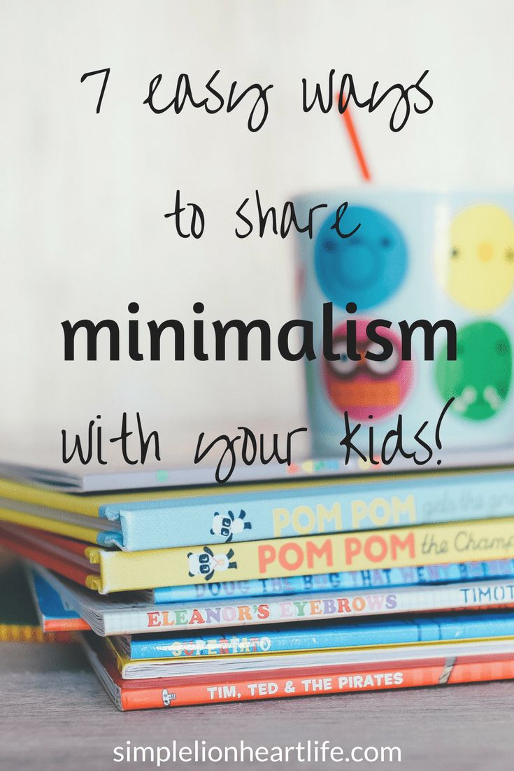 7 Easy ways to share minimalism with your kids #minimalism #minimalist #simplify #minimalismwithkids