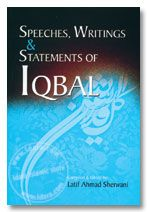 Speeches, Writings and Statements of Iqbal - Islamic Books | online Islamic Bookstore, Holy Quran, children story books, game, gifts, India