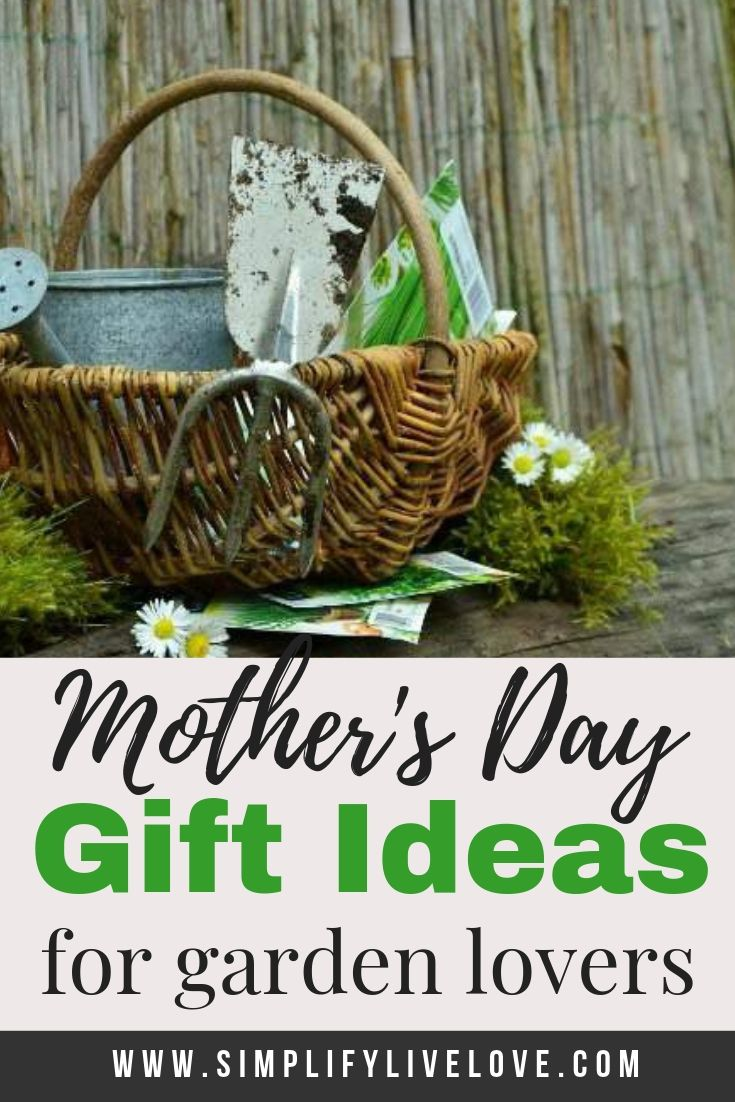 Mother S Day Gift Ideas For Moms Who Love Gardening Mother S Day Diy Mothers Day Crafts Mother Day Gifts