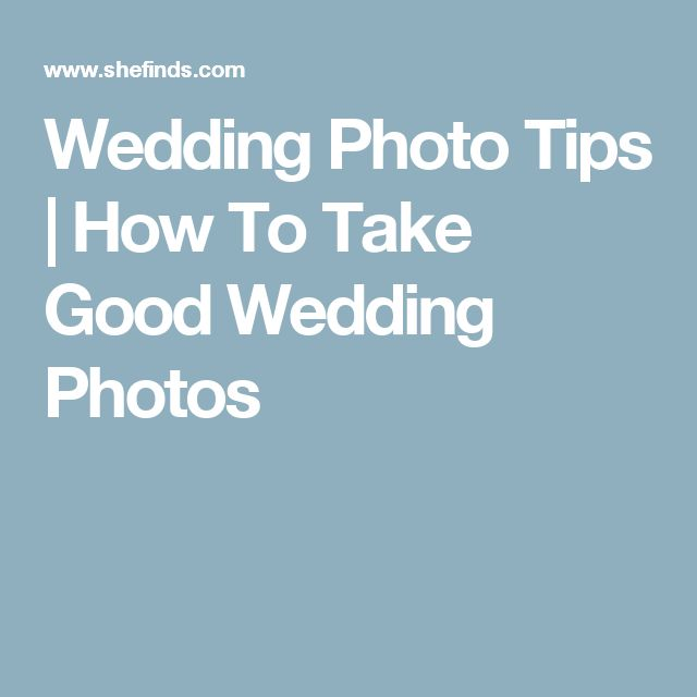 Wedding Photo Tips | How To Take Good Wedding Photos