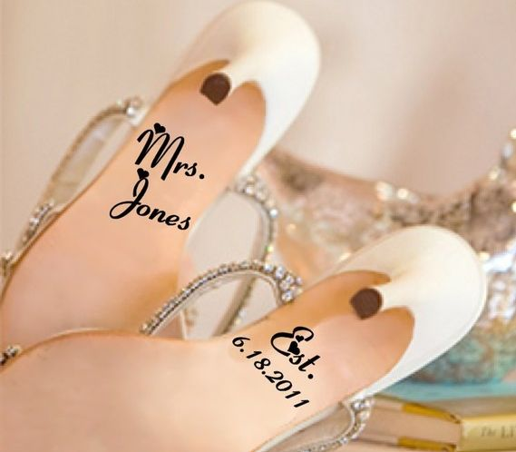 Already has my name on it? Must be a hint?! :): Shoe Decal, Wedding Shoes, Wedding Ideas, Wedding Stuff, Cute Ideas, Dream Wedding, Weddingshoes, Bride, Weddingideas