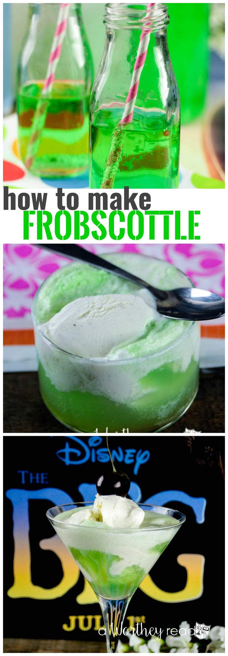 How to make Frobscottle from the BFG movie - Three different Frobscottle recipe…