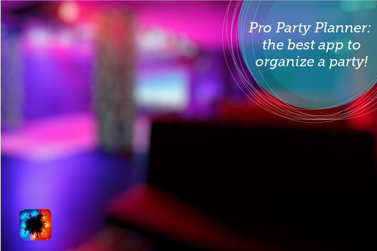 Prepare your party with Pro party Planner. Download our app here: http://propartyplanner.com/