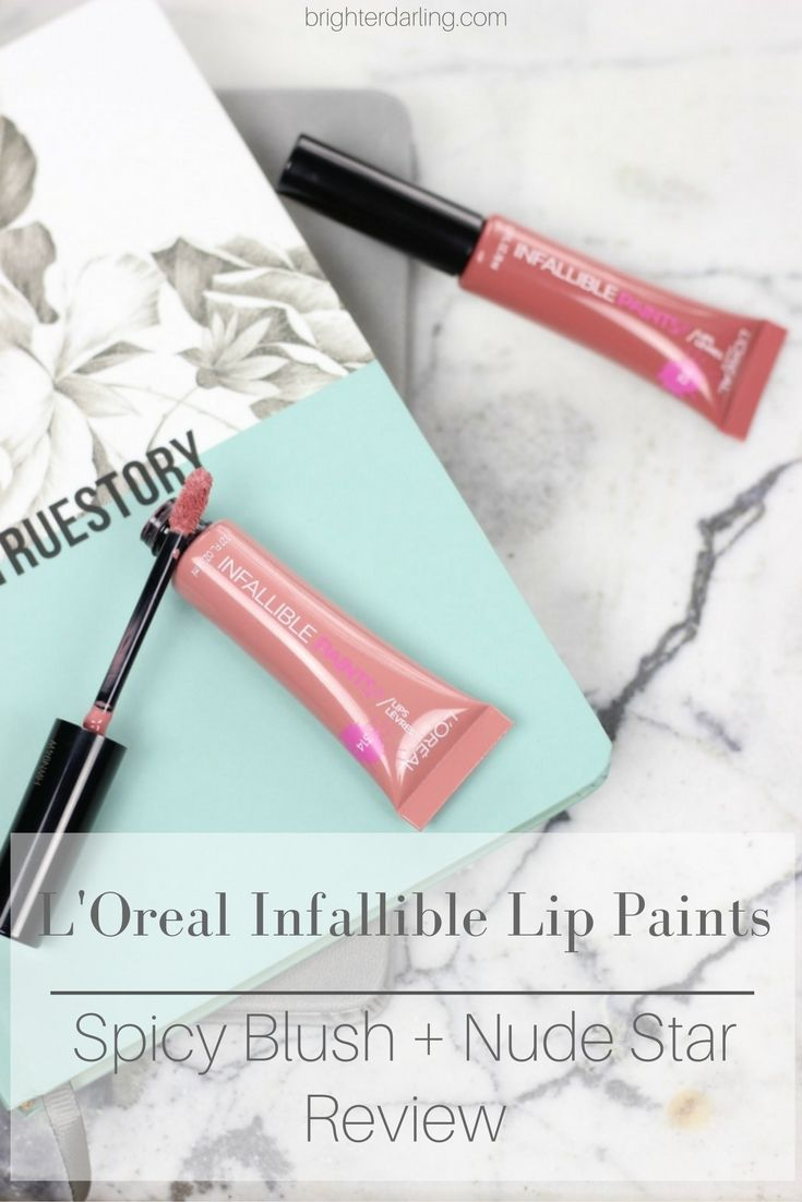 Loreal Infallible Lip Paints Review - Spicy Blush and Nude Star - NC35 Skin