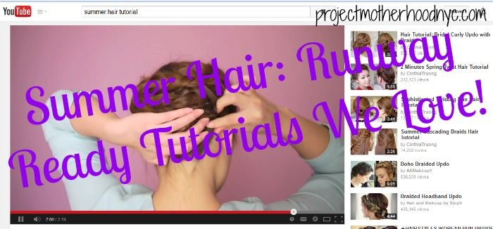 Beauty: Summer Hair Tutorial Roundup! #momstyle