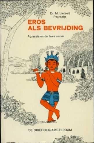 Boekwinkeltjes.nl - Lietaert Peerbolte, M. - Eros als bevrijding. Agressie en de