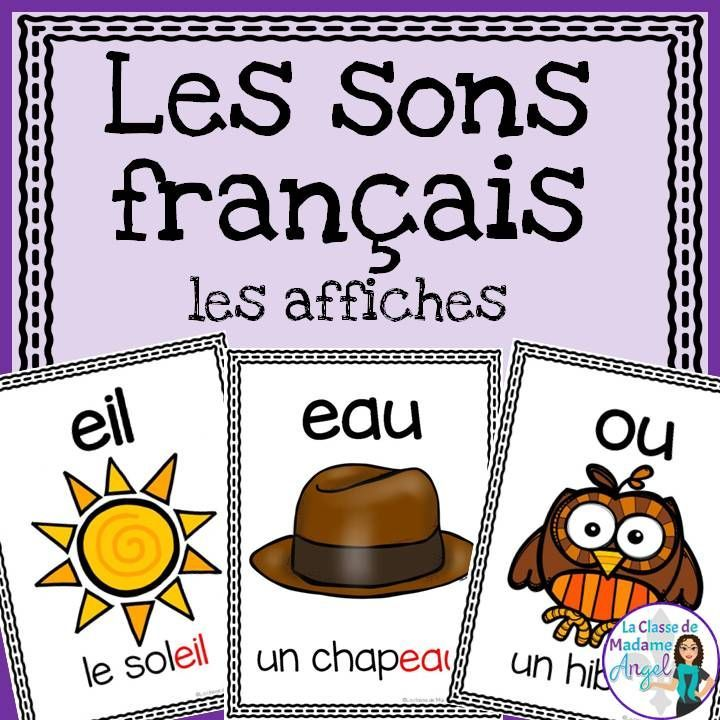 """Over 50 different French sounds represented in this beautiful poster pack! Great reference for students learning """"les sons français""""."""