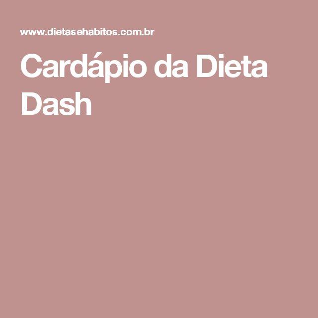Cardápio da Dieta Dash