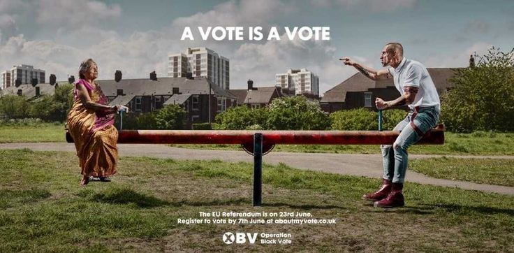 Controversial British political ad uses image of a 'white thug'.  It seeks to mobilize minority citizens to register and vote in an upcoming EU referendum.