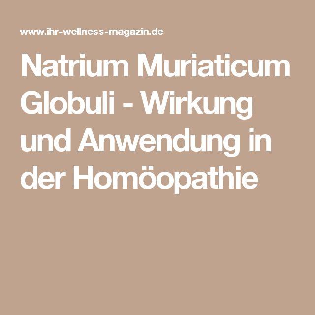 Natrium Muriaticum Globuli - Wirkung und Anwendung in der Homöopathie
