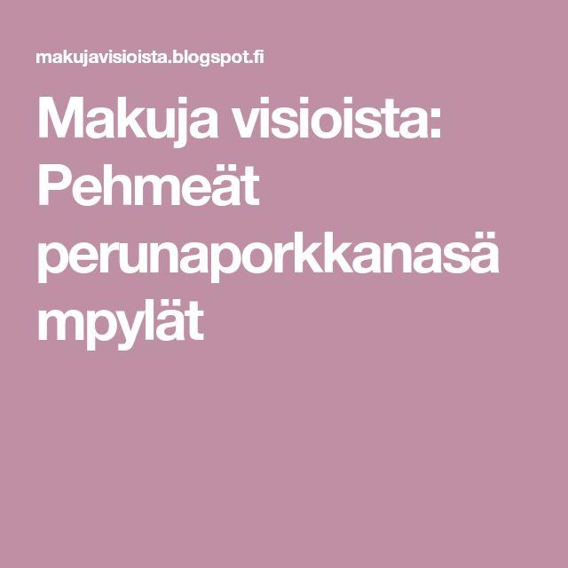 Makuja visioista: Pehmeät perunaporkkanasämpylät