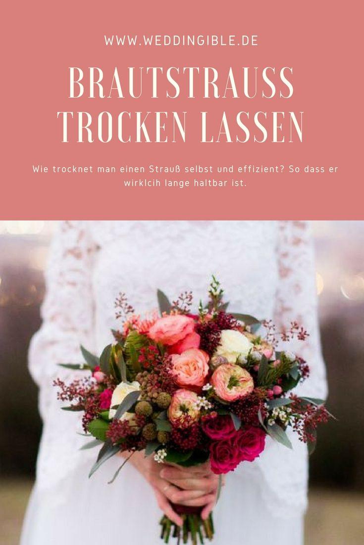 Brautstrauß trocknen und Hochzeitsblumen trocknen lassen - wir haben die wichtigsten Varianten wie ihr euren Strauss trocknet hier gesammelt