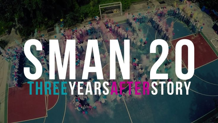 Sman 20 : 3 Years After Story 2015