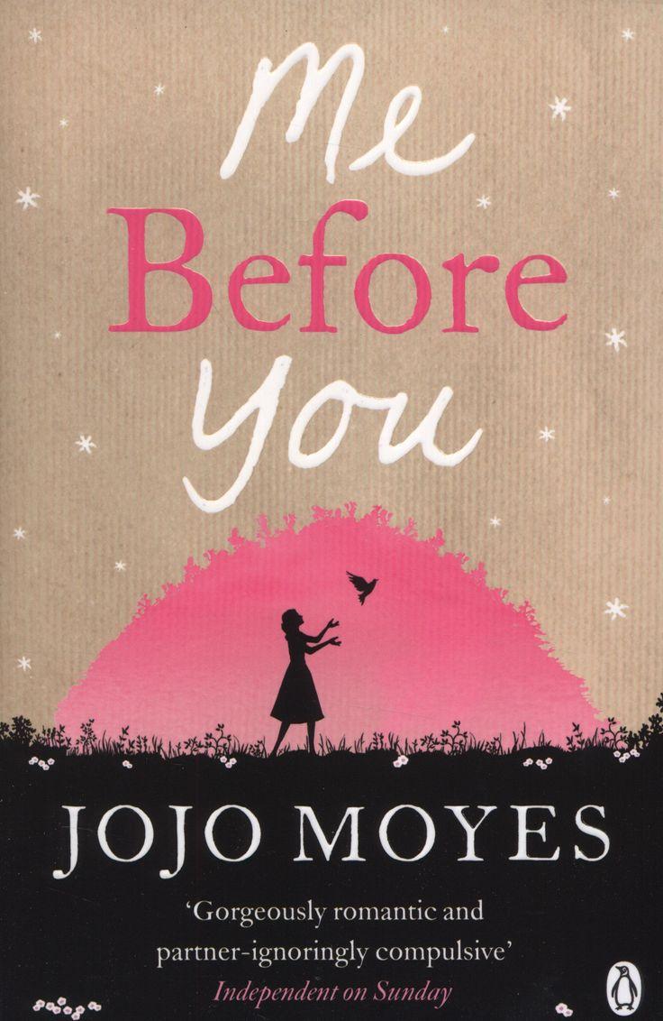 Me Before You - Jojo Moyes - 534 recensioni su Anobii