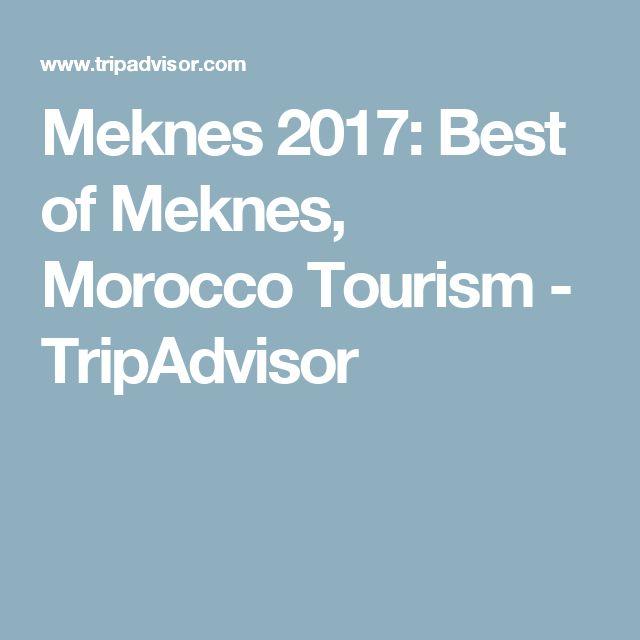 Meknes 2017: Best of Meknes, Morocco Tourism - TripAdvisor