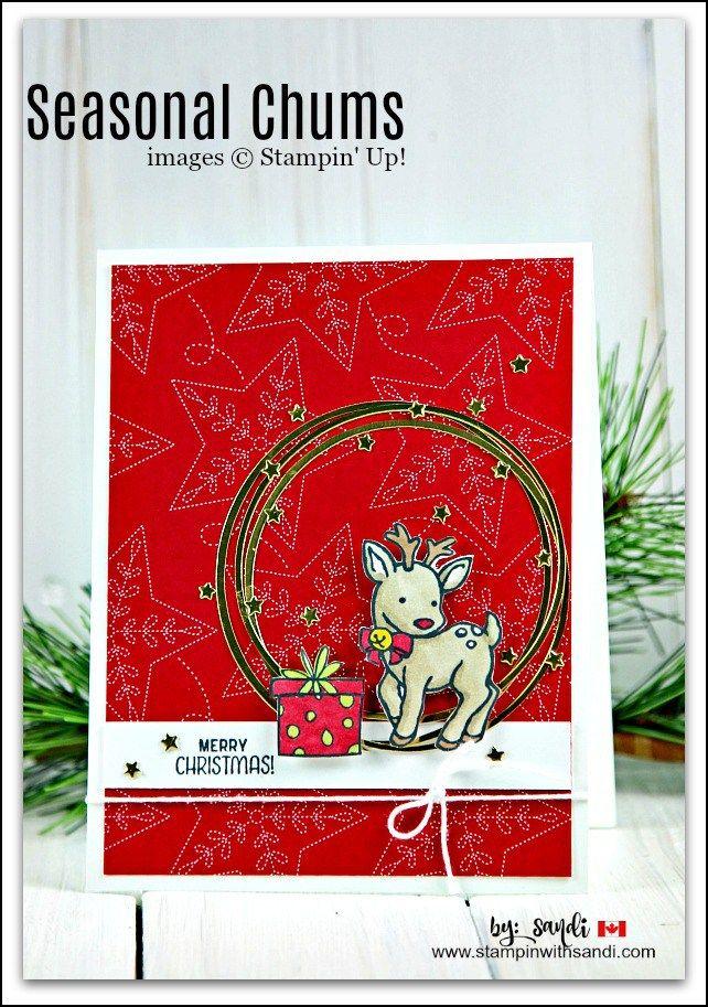 Seasonal Chums Christmas Card by Sandi @ stampinwithsandi.com #seasonalchums #stampinup #stampinwithsandi #christmascards #stampinupcardideas #stampinupchristmas cards #stampinupholidaycards