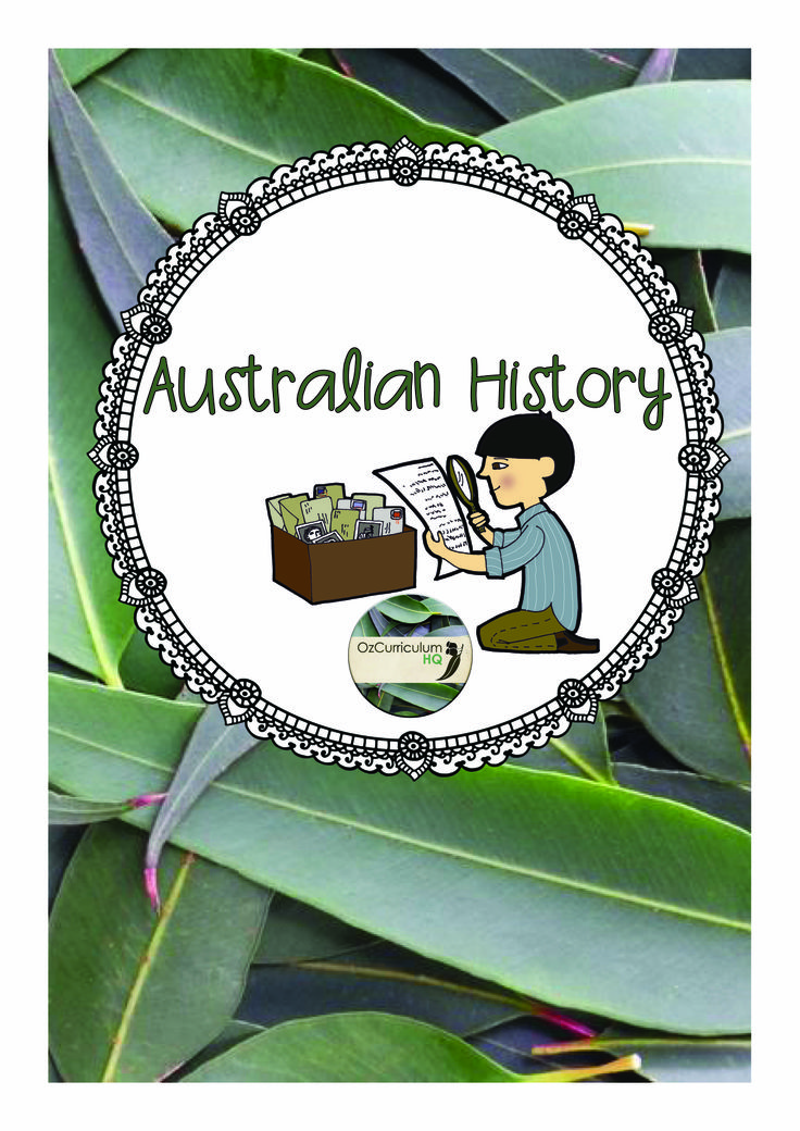 Ideas to support teaching of Australian History